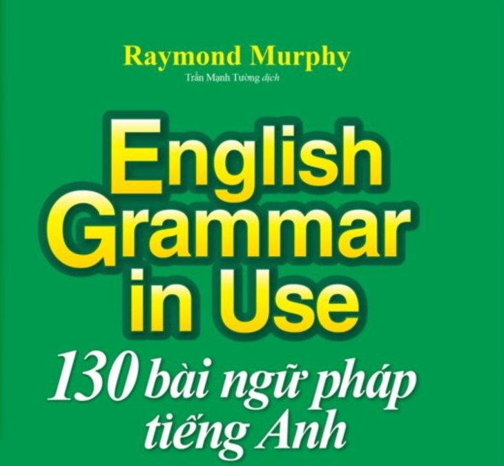 Tải sách: English grammar in use – 130 bài ngữ pháp tiếng anh