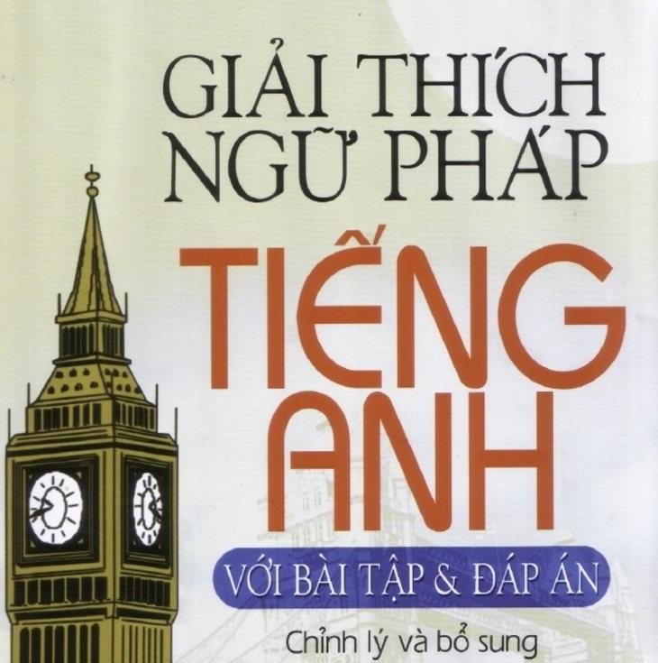Tải sách: Giải thích ngữ pháp tiếng Anh – Mai Lan Hương