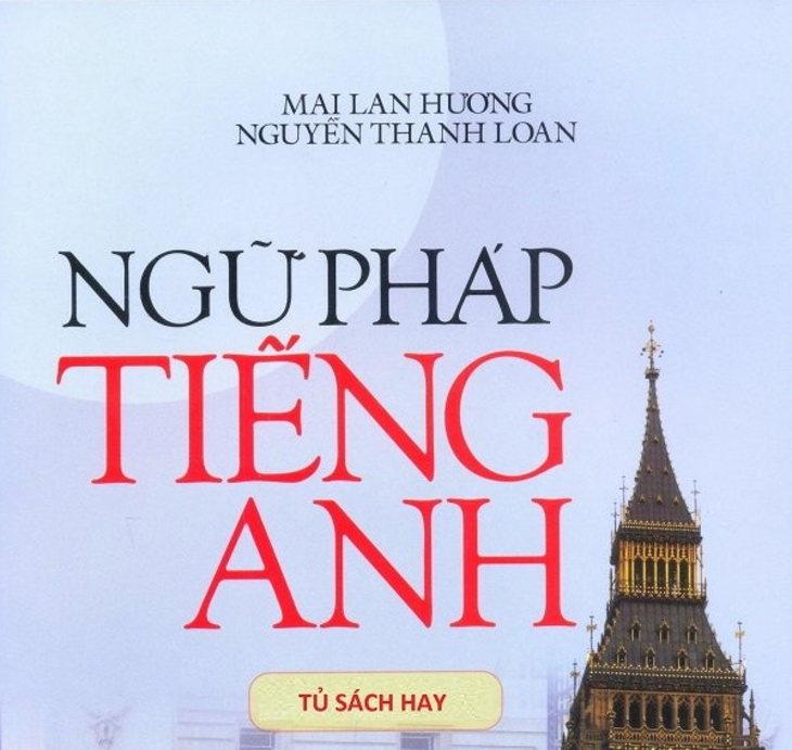Tải sách: Ngữ Pháp Tiếng Anh – Mai Lan Hương