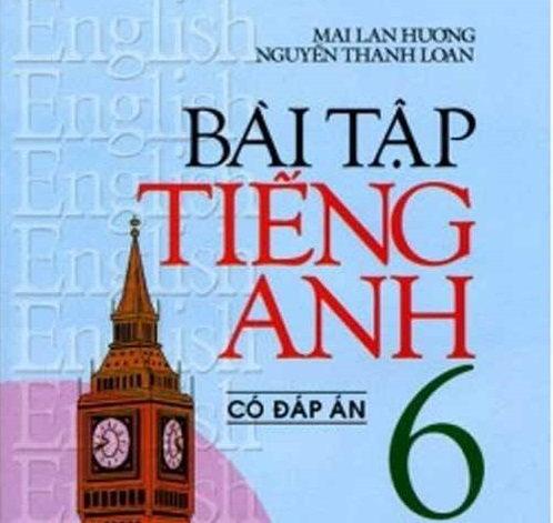 Tải sách: Bài Tập Tiếng Anh 6 – Mai Lan Hương