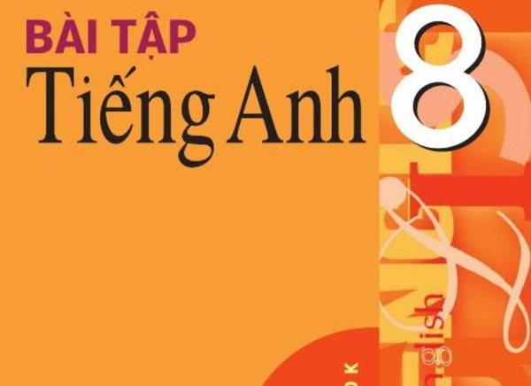 Tải sách: Bài tập tiếng anh 8 – Nguyễn Hạnh Dung