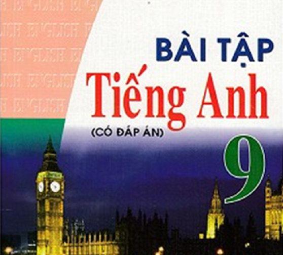 Tải sách: Bài tập tiếng anh 9 – Nguyễn Thị Cẩm Uyên