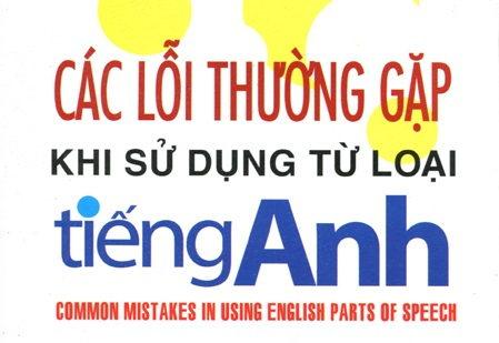 Tải sách: Các lỗi thường gặp khi sử dụng từ loại Tiếng Anh