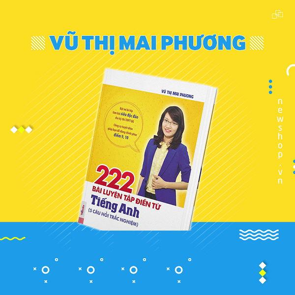 Tải sách: 222 bài tập điền từ vào đoạn văn tiếng anh – Cô Mai Phương