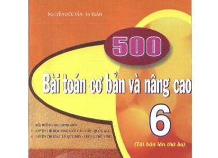 Tải sách: 500 Bài Toán Cơ Bản Và Nâng Cao Lớp 6