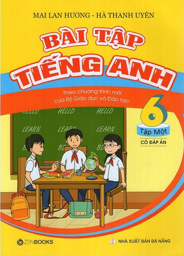 Tải sách: Bài Tập Tiếng Anh Lớp 6 Tập 1 – Mai Lan Hương