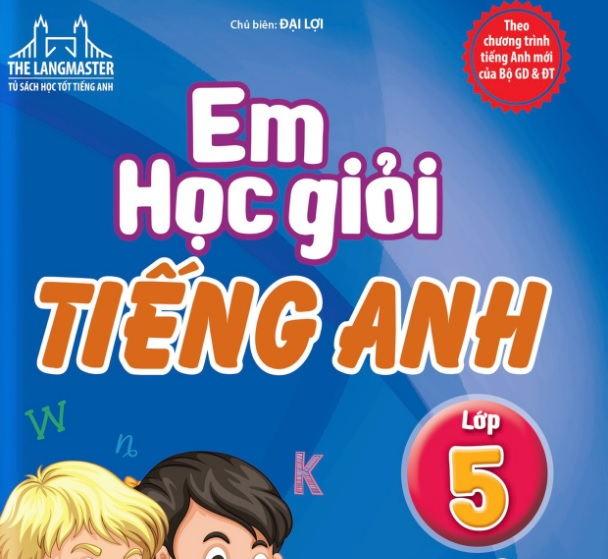 Tải sách: Em học giỏi tiếng anh lớp 5 tập 1,2