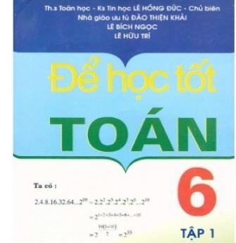 Tải sách: Để Học Tốt Toán Học 6 Tập 1