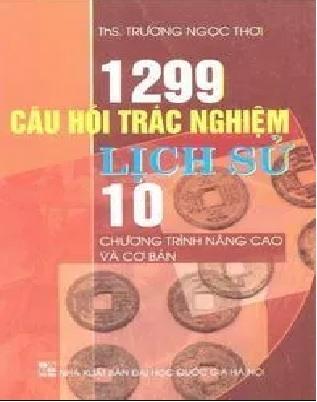 Tải sách: 1299 Câu Hỏi Trắc Nghiệm Lịch Sử 10