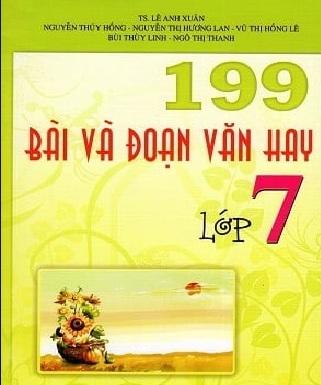 Tải sách: 199 Bài Và Đoạn Văn Hay Lớp 7