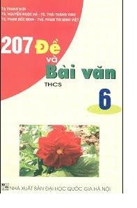 Tải sách: 207 Đề Và Bài Văn THCS 6