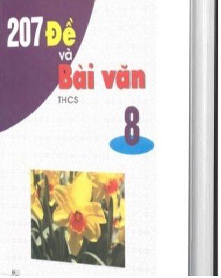 Tải sách: 207 Đề Và Bài Văn THCS 8
