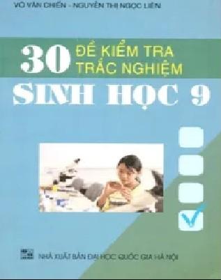Tải sách: 30 Đề Kiểm Tra Trắc Nghiệm Sinh Học Lớp 9