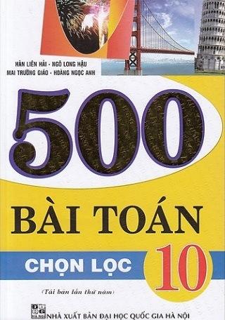 Tải sách: 500 Bài Toán Chọn Lọc 10