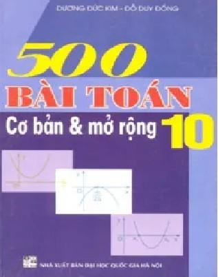 Tải sách: 500 Bài Toán Cơ Bản Và Mở Rộng 10