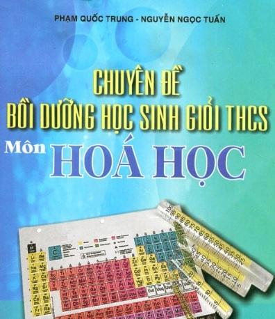 Tải sách: Chuyên Đề Bồi Dưỡng Học Sinh Giỏi THCS Môn Hóa Học
