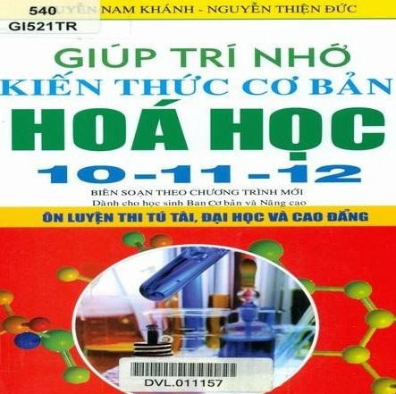 Tải sách: Giúp Trí Nhớ Kiến Thức Cơ Bản Hóa Học 10-11-12