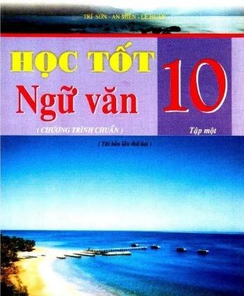 Tải sách: Học Tốt Ngữ Văn 10 Tập 1