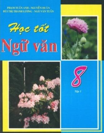 Tải sách: Học Tốt Ngữ Văn 8 Trọn Bộ Tập 1,2