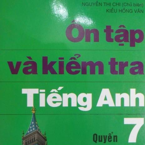 Tải sách: Ôn Tập Và Kiểm Tra Tiếng Anh Quyển 7