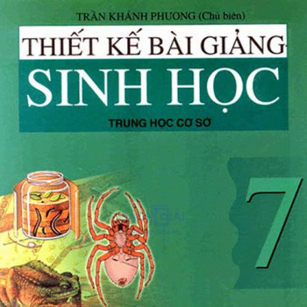 Tải sách: Thiết Kế Bài Giảng Sinh Học 7