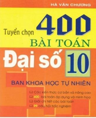 Tải sách: Tuyển Chọn 400 Bài Toán Đại Số 10