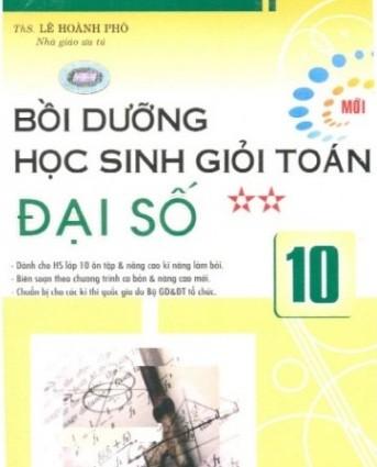 Tải sách: Bồi Dưỡng Học Sinh Giỏi Toán Đại Số 10