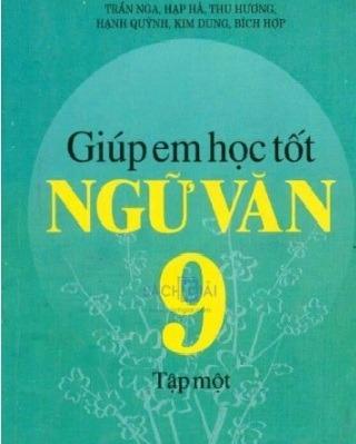 Tải sách: Giúp Em Học Tốt Ngữ Văn 9 Trọn Bộ Tập 1,2