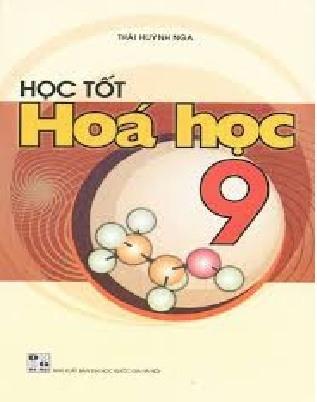 Tải sách: Học Tốt Hóa Học 9 – Thái Huỳnh Nga