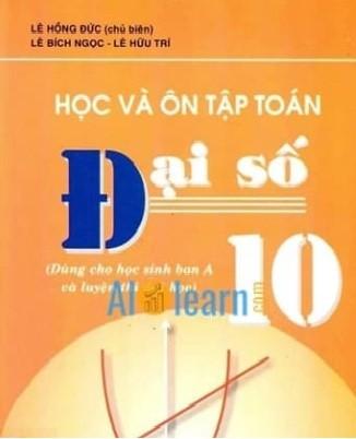 Tải sách: Học Và Ôn Tập Đại Số 10