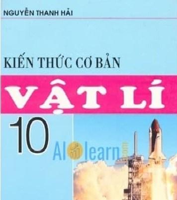 Tải sách: Kiến Thức Cơ Bản Vật Lý 10