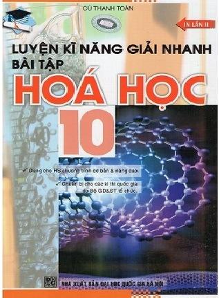 Tải sách: Luyện Kỹ Năng Giải Nhanh Bài Tập Hóa Học 10