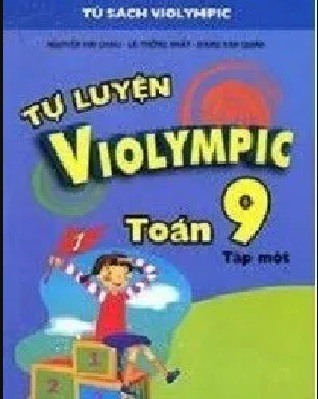 Tải sách: Trọn Bộ Tự Luyện Violympic Toán 9 Tập 1,2