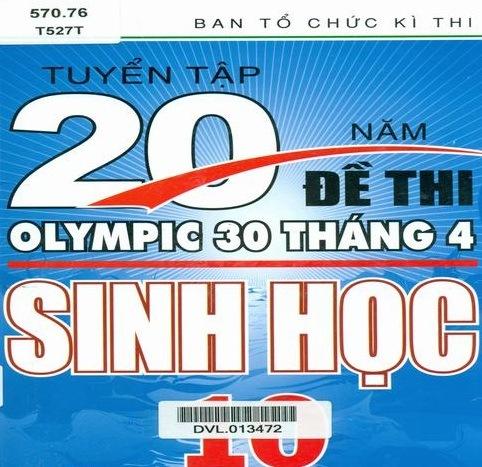 Tải sách: Tuyển Tập 20 Năm Đề Thi Olympic Sinh Học Lớp 10