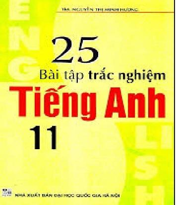 Tải sách: 25 Bài Tập Trắc Nghiệm Tiếng Anh 11