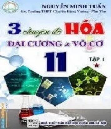 Tải sách: 3 Chuyên Đề Hóa Đại Cương Và Vô Cơ 11 Trọn Bộ Tập 1,2