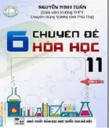 Tải sách: 6 Chuyên Đề Hóa Học 11 Trọn Bộ Tập 1,2,3