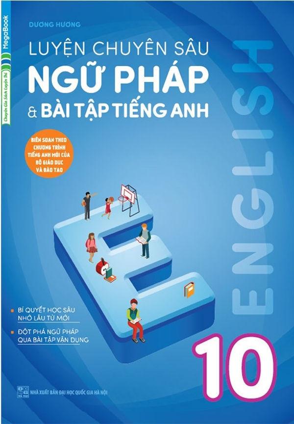 Tải sách: Luyện chuyên sâu ngữ pháp và bài tập tiếng anh 10