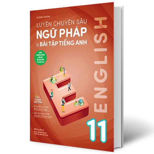 Tải sách: Luyện chuyên sâu ngữ pháp và bài tập tiếng anh 11