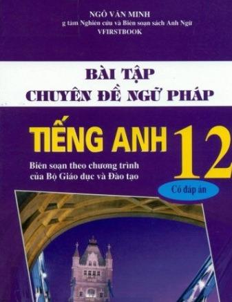 Tải sách: Bài Tập Chuyên Đề Ngữ Pháp Tiếng Anh 12