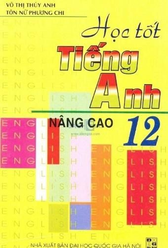 Tải sách: Học Tốt Tiếng Anh 12 Nâng Cao