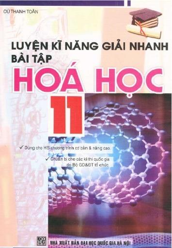 Tải sách: Luyện Kĩ Năng Giải Nhanh Bài Tập Hóa Học Lớp 11