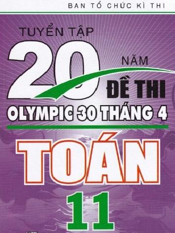 Tải sách: Tuyển Tập 20 Năm Đề Thi Olympic Toán 11