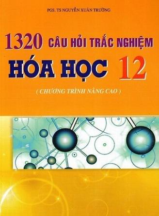Tải sách: 1320 Câu Hỏi Trắc Nghiệm Hóa Học Lớp 12