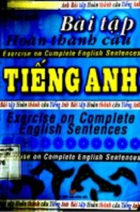 Tải sách: Bài Tập Hoàn Thành Câu Tiếng Anh