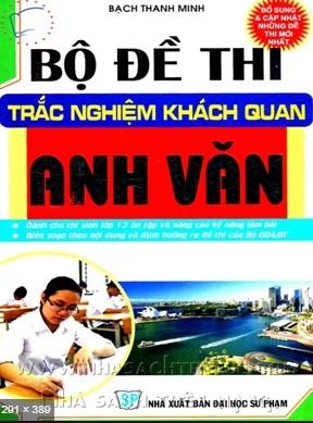 Tải sách: Bộ Đề Thi Trắc Nghiệm Khách Quan Anh Văn