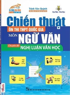 Tải sách: Chiến Thuật Ôn Thi THPT Quốc Gia Môn Ngữ Văn: Chuyên Đề Nghị Luận Văn Học