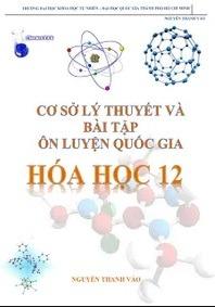 Tải sách: Cơ Sở Lý Thuyết Và Bài Tập Ôn Luyện Quốc Gia Hóa Học 12