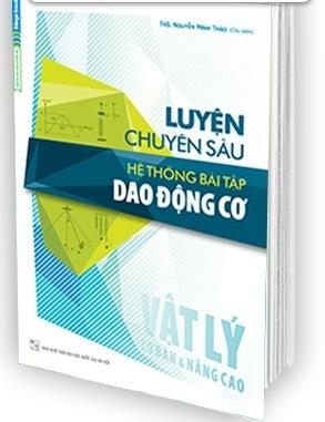 Tải sách: Luyện Chuyên Sâu Hệ Thống Bài Tập Dao Động Cơ