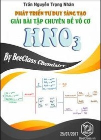 Tải sách: Phát Triển Tư Duy Sáng Tạo Giải Bài Tập Chuyên Đề Hóa Học Vô Cơ HNO3